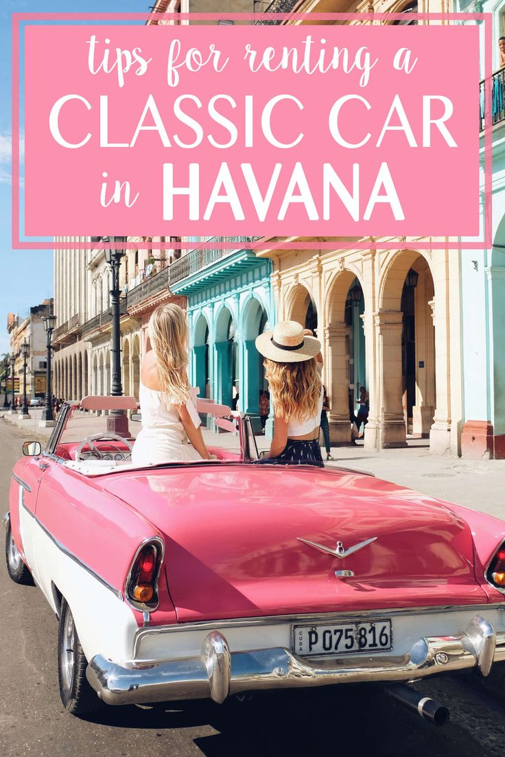 Tips for Renting a Classic Car in Havana! | Cuba | Travel Advice | Travel Tips | Rental Car | Havana, Cuba