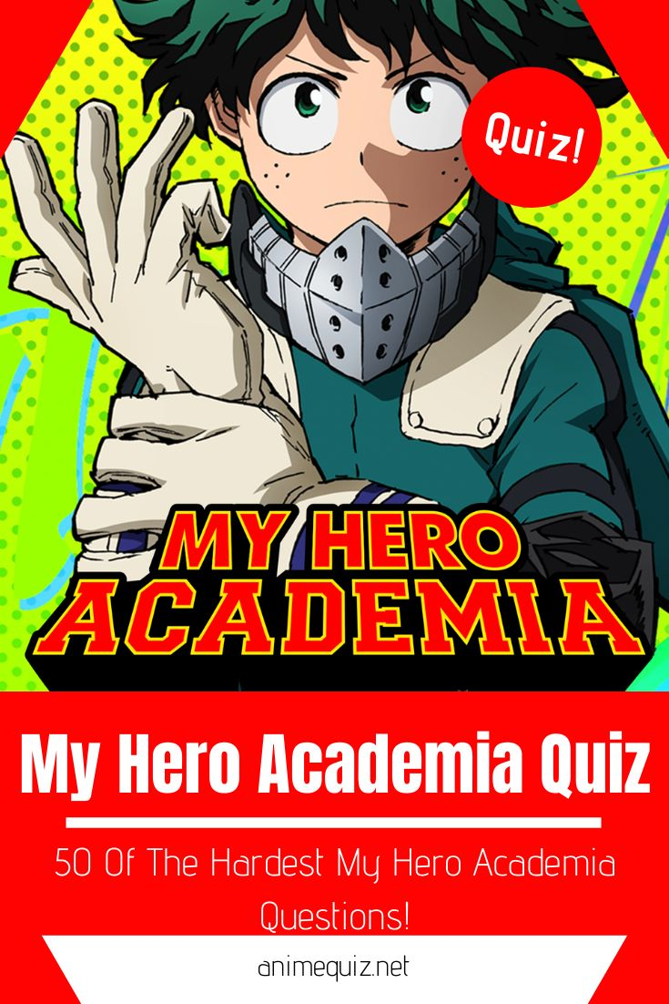 My Hero Academia Insanely Hard Quiz With Over 50