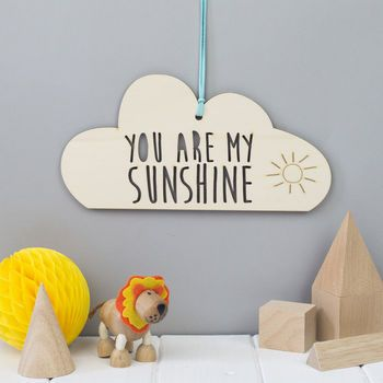 you are my sunshine cloud decoration by we are scamp   notonthehighstreet.com