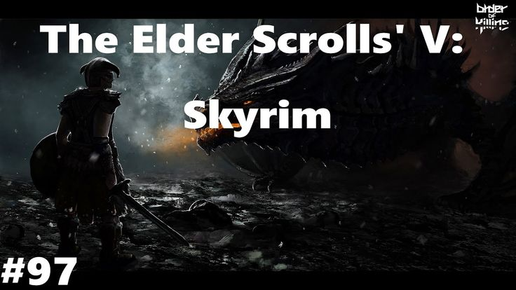 Let's Play: Skyrim (PC) - Ep. 97 by Order of Killing