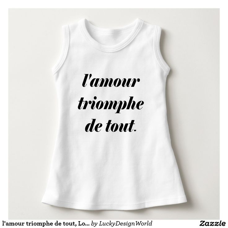 "l'amour triomphe de tout, Love conquers all Dress:This design features a French inspirational quote ""l'amour triomphe de tout"" with a little heart as well. The essential meaning of the words is ""love conquers all"". Love prevails and every heart is uniquely loving.    The design would make a great gift for a shower, birthday, for a festive occasion or for someone who likes all things French.  #typography #betype #lettering #love #motivation #lifestyle #LAmourTriompheDeTout"