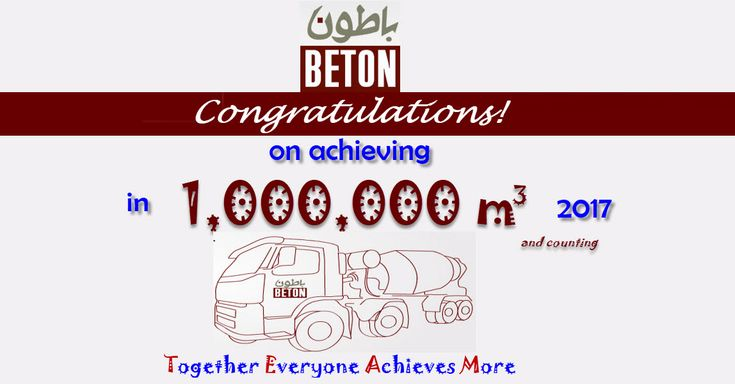 Beton WLL (Ready mix Concrete Manufacturer in Qatar) celebrates achievement of one million cubic meter (m3) production...   Special thanks to Beton Wll Employees to being part of it...