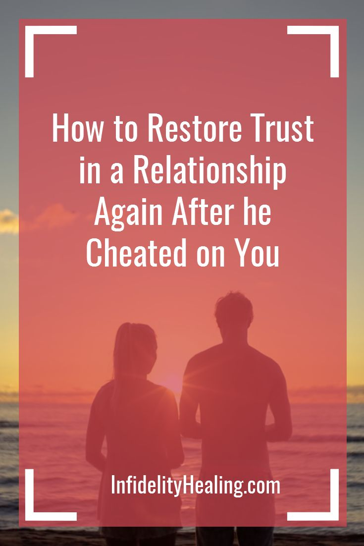 Tips on how to restore trust in a relationship again after one partner cheats.