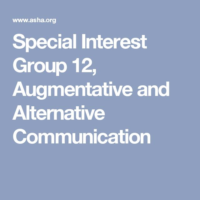 Special Interest Group 12, Augmentative and Alternative Communication