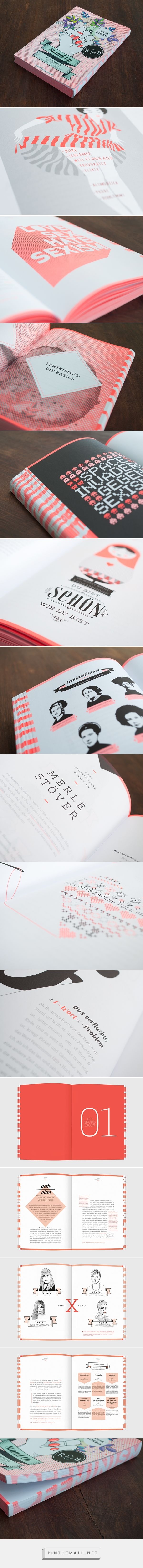 Stand Up by Studio Grau, a handbook on feminism. Fantastic editorial design…