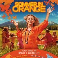 Sommer in Orange, 2011, Heimatfilm, von Marcus H. Rosenmüller