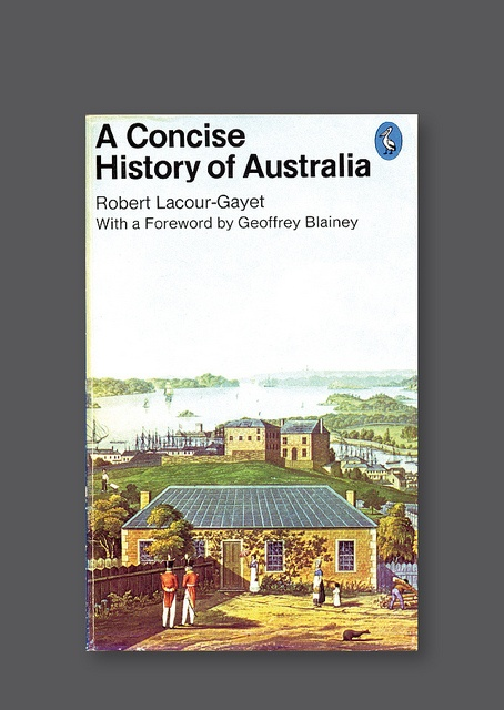 Pelican A1995 – A Concise History of Australia [1976]