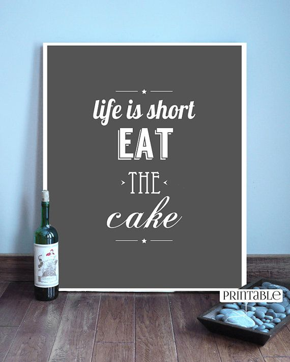 Eat The Cake / Quote Art Print, Printable wall art, decor, digital poster, typography, INSTANT DOWNLOAD on Etsy, $5.74 AUD