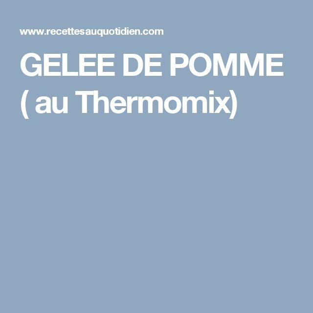 GELEE DE POMME ( au Thermomix)