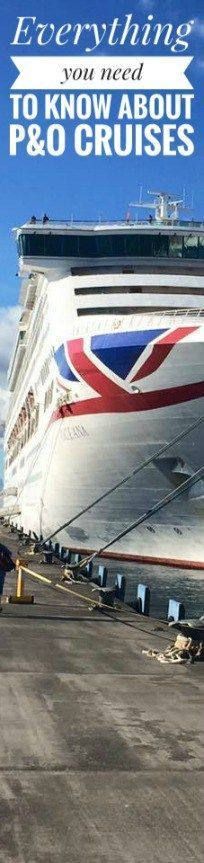 We wanted to explore what else P&O Cruises have to offer so in this Guest Post, Anna from THECRUISEBLOGGER.com explains exactly that – Everything you need to know about P&O Cruises