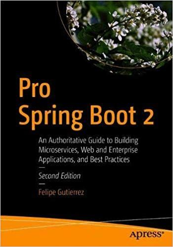 Pro Spring Boot 2 2nd Edition Pdf Free Download | IT e-Books