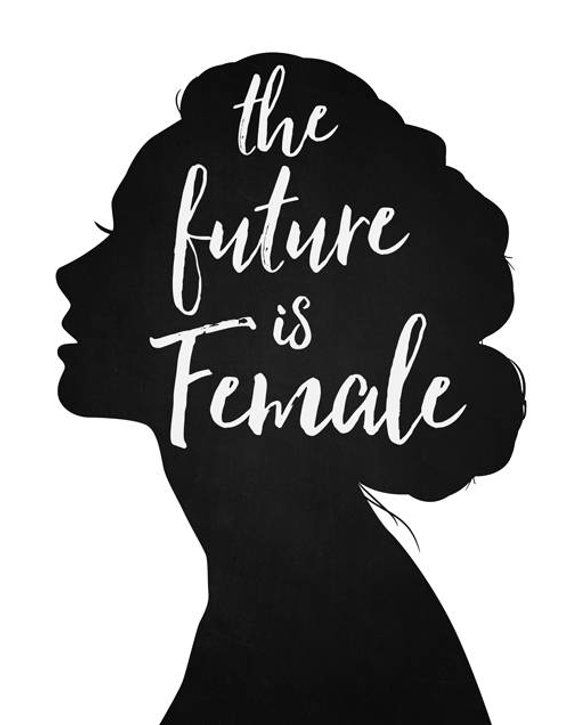 The Future is Female Quote print black and white script