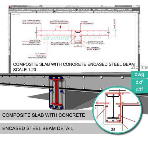Composite Slab With Reinforced Concrete Encased Steel Beam