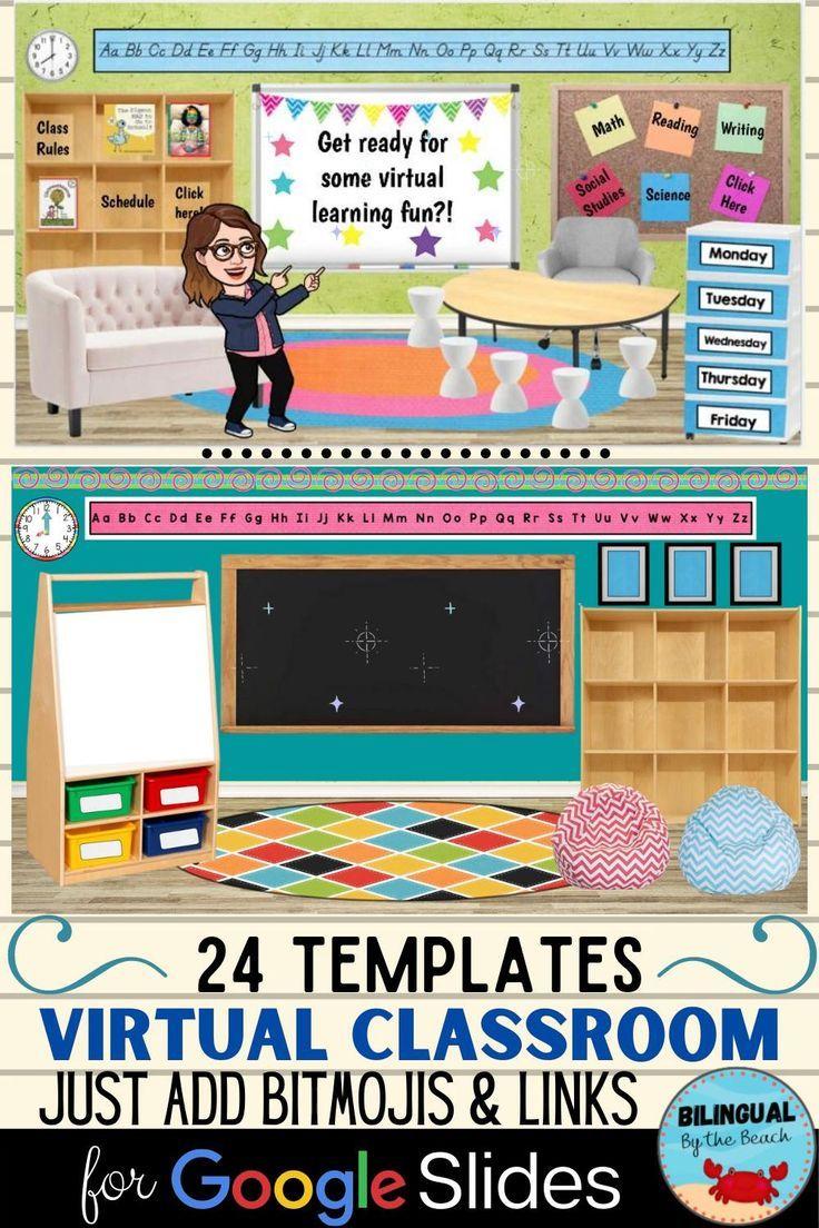 Virtual Classroom Templates For Google Slides Just Add Bitmojis And Links Kindergarten Classroom Virtual Classrooms Google Classroom Teachers