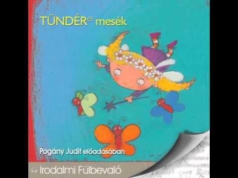 TÜNDÉRes mesék Pogány Judit előadásában (hangoskönyv) A fogtündér