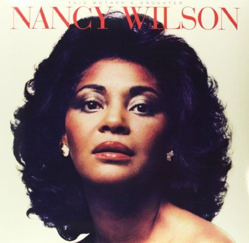 Nancy Wilson - This Mother's Daughter
