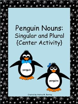 enguin Nouns is a great resource to use as a center activity for singular and plural nouns. In this resource, you will find 'singular nouns' and 'plural nouns' cards, two posters with definitions, and 28 noun cards to use at a center in your classroom. The students can sort the nouns into singular nouns and plural nouns. Then, the students will write their sorted nouns under the correct column on their worksheet. $