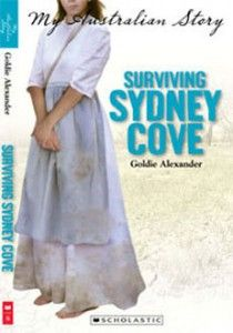 content > social sciences > colonisation - texts; 'my australian story: surviving sydney cove' by goldie alexander