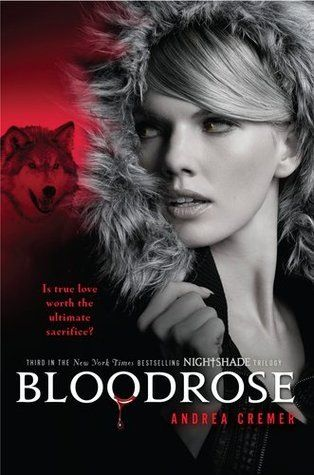 nightshade book 'bloodrose' best book series ever this is the 3rd book 4th coming august 2012