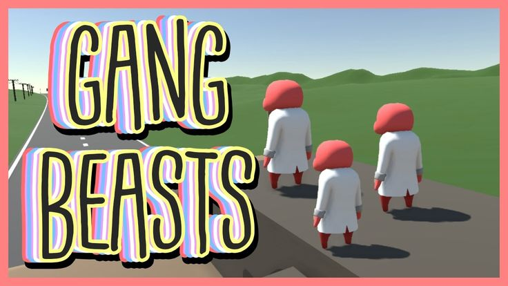 here's some more teenagers playing gang beasts