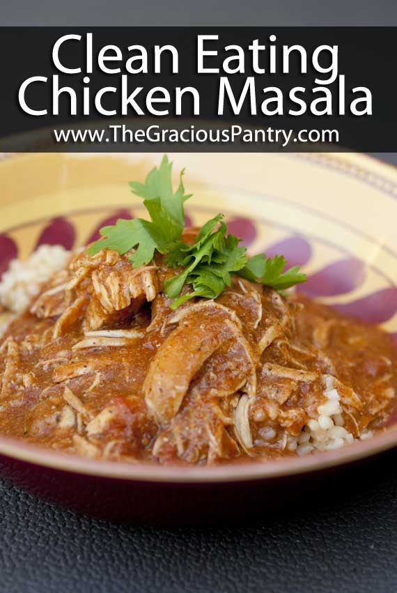 Clean Eating Recipes | Clean Eating Chicken Masala: Makes a ton, we froze half. It's really good.