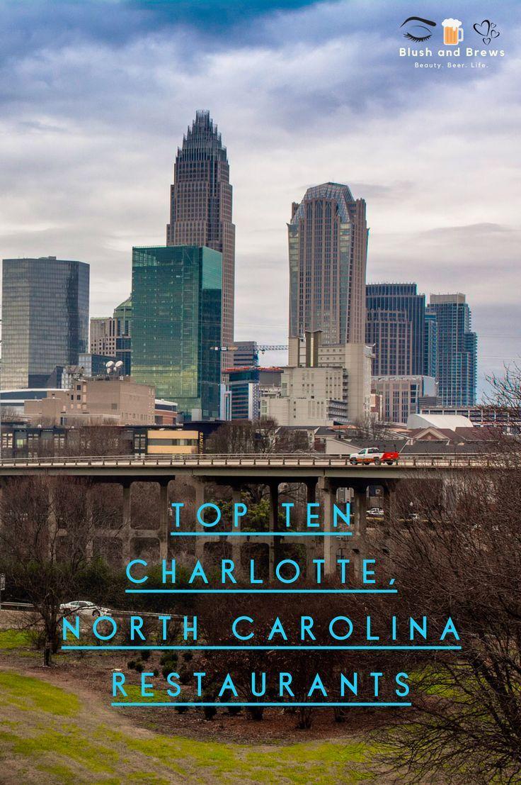 Best Top Ten Restaurants In Charlotte North Carolina
