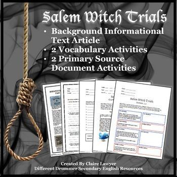 This article helps students understand the complex inter-personal relationships of Salem's villagers and identify the possible motivating factors that increased and prolonged witch hysteria. 2 vocabulary activities + 2 primary source document activities.