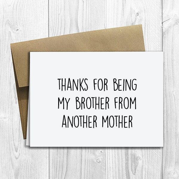 PRINTED Thanks for Being my Brother from another Mother 5x7 Greeting Card - Cute Love, Birthday, Friendship Notecard by DesignsLM on Etsy
