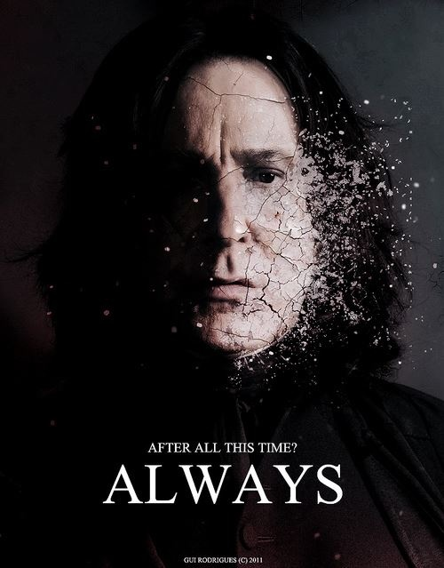 Severus Snape // Harry Potter // Always I think he lost half of him that night.... :(