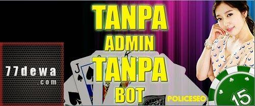 http://policeseo.blogspot.com/2015/03/77dewa-situs-judi-poker-dan-domino.html