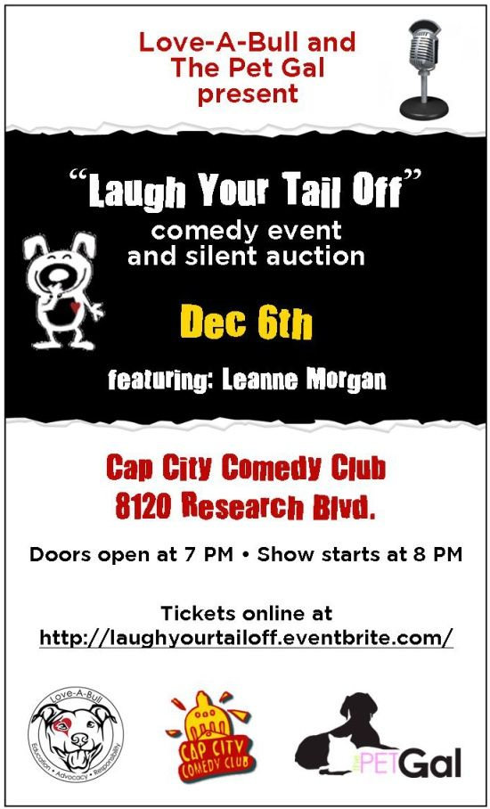 Laugh Your Tail Off - Great name for an animal fundraiser event at a comedy club. Notice how they're using Eventbrite.com for online ticket sales. That works great for selling tickets to any fundraising event and includes all sorts of extra social media connectivity.
