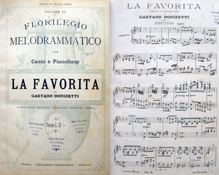 MUSICA OPERA DONIZETTI - DONIZETTI G. (parole A.Royer, G.Vaez, E. Scribe) La Favorita. Opera in 4 atti, florilegio drammatico per canto e pianoforte. Milano, Sonzogno 1889. Vol. in 4°, mz. perg., piatti in cart. rigido marmorizzati, pp.304, lievi fioriture, buone condizioni. #opera #donizetti #musica #spartiti #musicalscores. Per info, cantattateci! Tel. e fax: 0573-26758  e-mail: mila.sermi@yahoo.it eBay: http://stores.ebay.it/LA-STORIA-DI-CARTA website: www.amordilibro.com