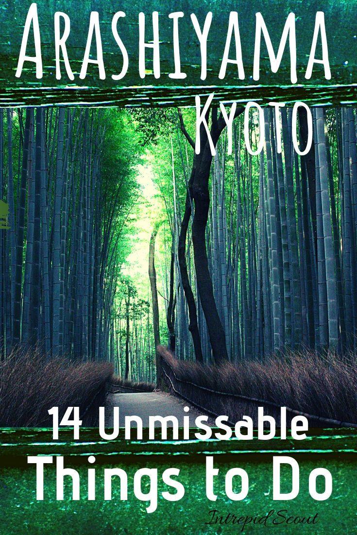 14 Unmissable Things to Do in Arashiyama, Kyoto