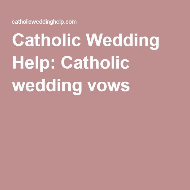 Catholic Wedding Vows: 1000+ Ideas About Catholic Wedding Readings On Pinterest