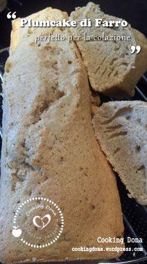Plumcake di farro perfetto per la colazione