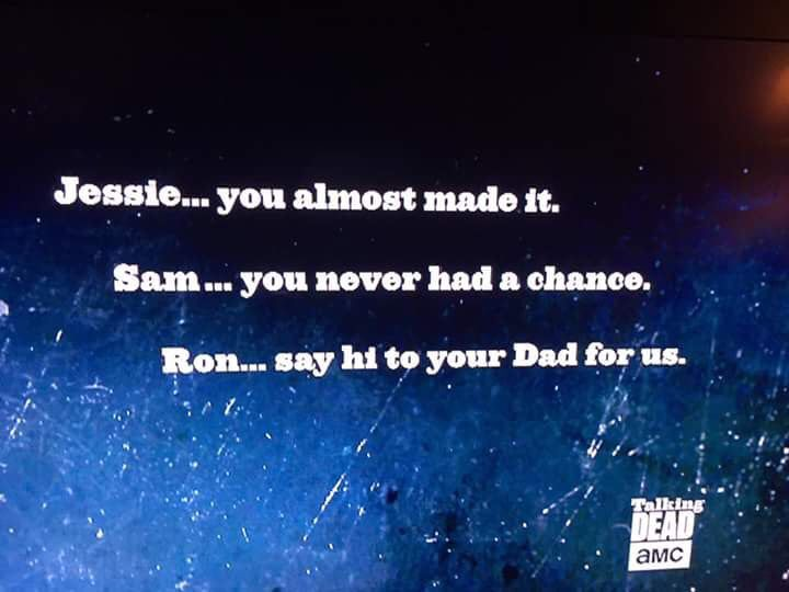 RIP Jessie, Sam and Ron....