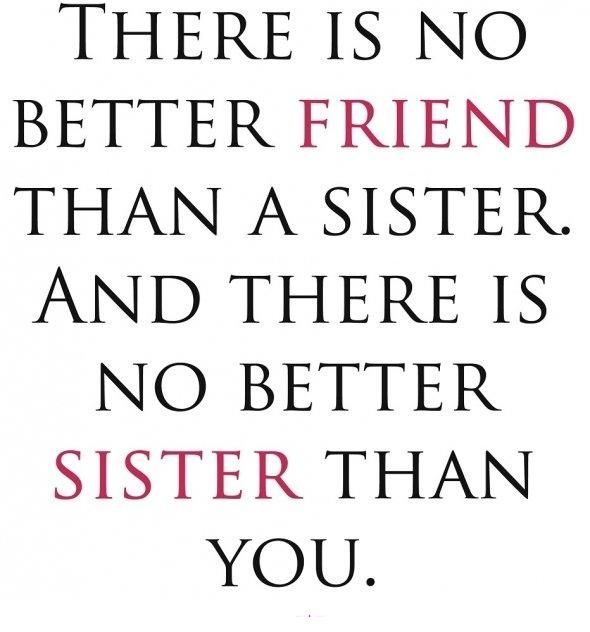 best sister quotes! Love my sister @Audrey Brown