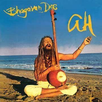 Bhagavan Das: Ah