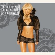 Britney Spears - Greatest Hits: My Prerogative (2004); Download for $2.04!
