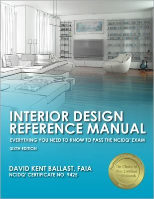 Interior Design Reference Manual Everything You Need To Know Pass The NCIDQ Exam Offers