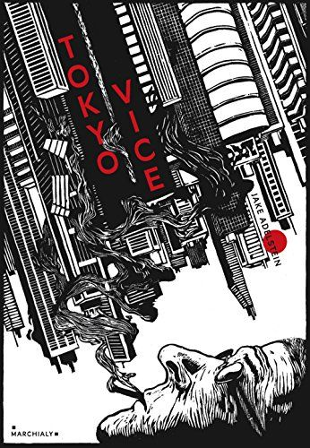 Tokyo vice : un journaliste américain sur le terrain de la police japonaise