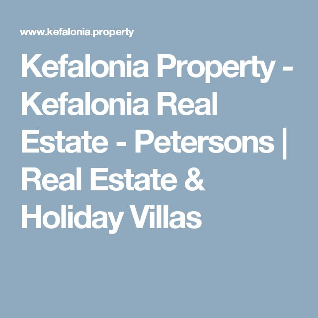 Kefalonia Property - Kefalonia Real Estate - Petersons | Real Estate & Holiday Villas