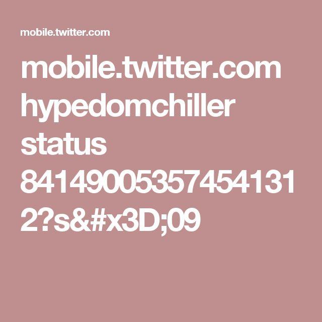 mobile.twitter.com hypedomchiller status 841490053574541312?s=09
