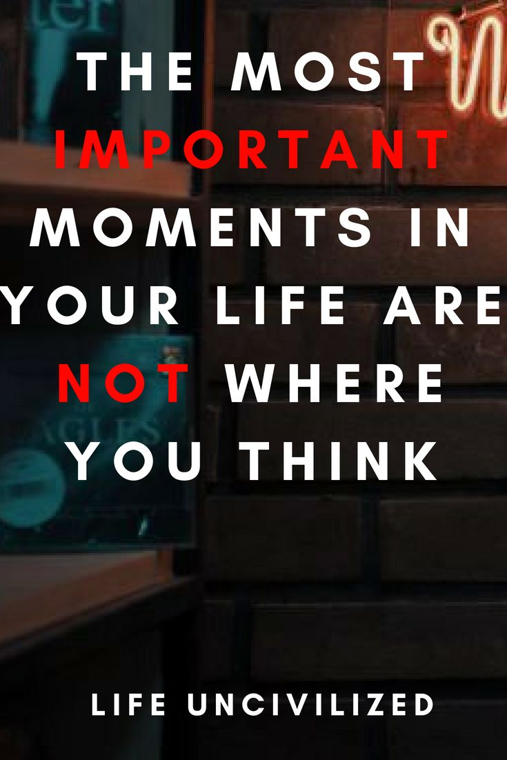 Moments in life define who you are