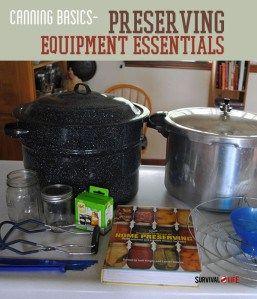 Canning basics - The Equipment Essentials