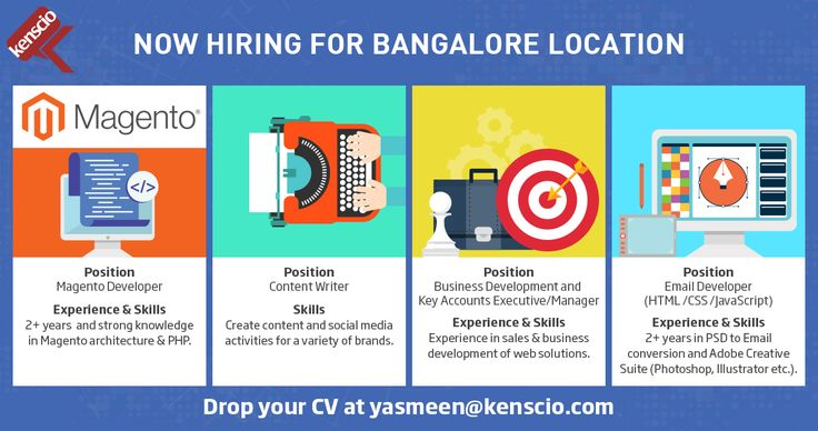 Come In, We're Hiring for Bangalore Location.  OPEN POSITIONS: Magento Developer, Content Writer, Business Development and Key Accounts Executive/Manager, and Email Developer.  Send your CV to yasmeen@kenscio.com #Jobs #MagentoDeveloper #ContentWriter, #BusinessDevelopmentandKeyAccountsExecutive #BusinessDevelopmentandKeyAccountsManager #EmailDeveloper #DigitalMarketingJobs