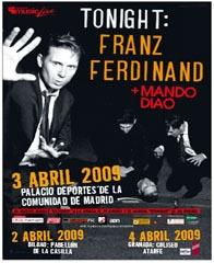 Franz Ferdinand + Mando Diao, Palacio de los Deportes, Madrid 3/4/2009