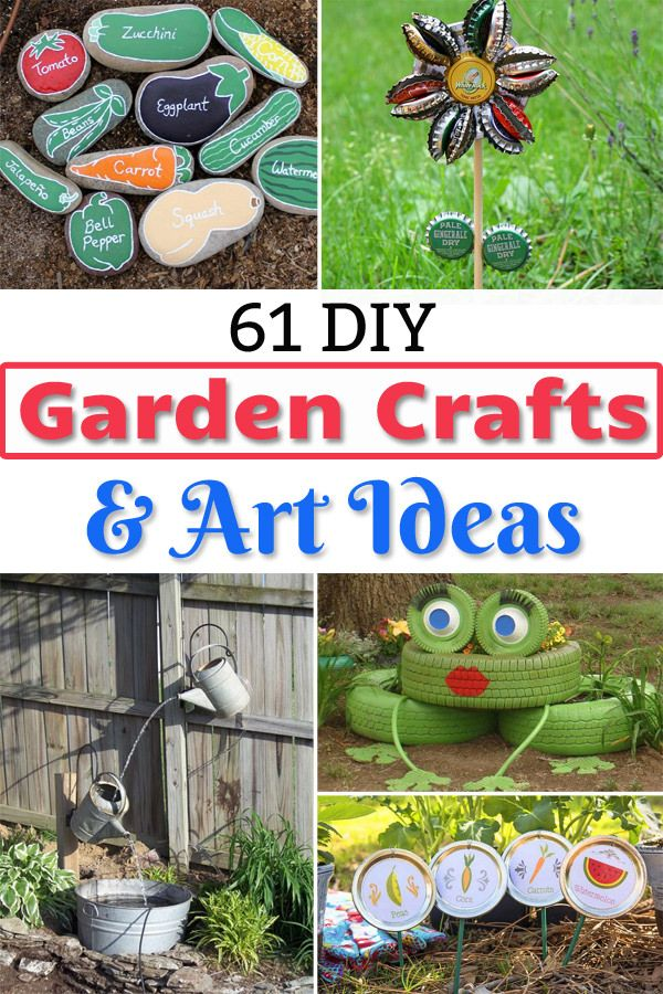 61 Easy Diy Garden Art Craft Ideas With Images Garden Art Crafts