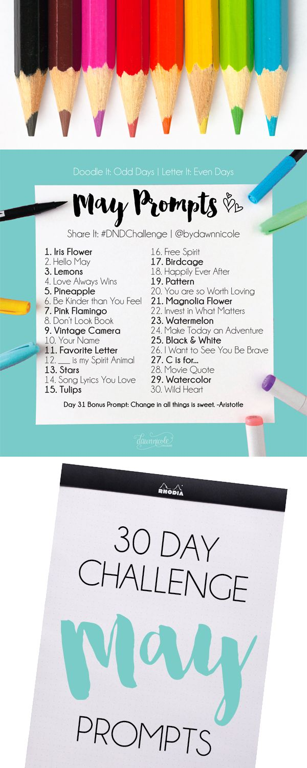 May Challenge Prompts. Join these free 30 day challenges on Instagram to practice improve your art + lettering skills! dawnnicoledesigns.com