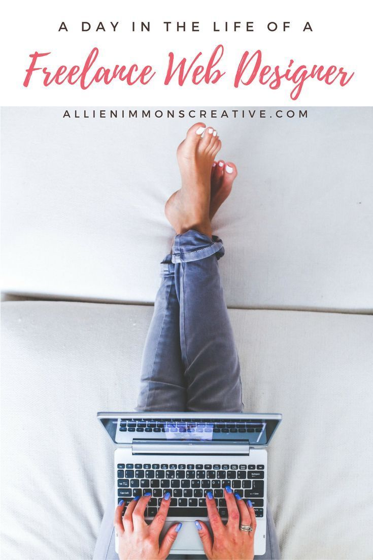 A Day in the Life of a Freelance Web Designer | Allie Nimmons Creative. Many people are intimidating by freelance work because of the lack of structure. When you work for a company or in an office, you have work hours, an office or desk, a lunch hour, et